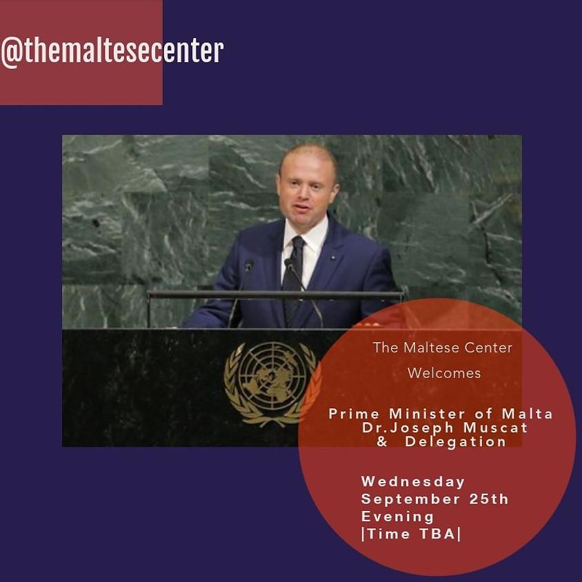 Prime Minister of Malta Dr. Joseph Muscat and Delegation Visit