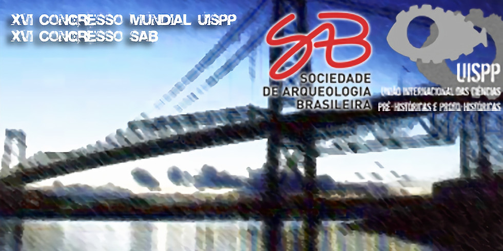 XVI Congresso Mundial UISPP/ XVI Congresso SAB