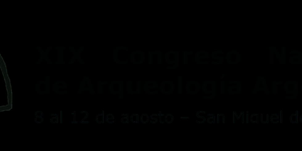 XIX Congreso Nacional de Arqueología Argentina