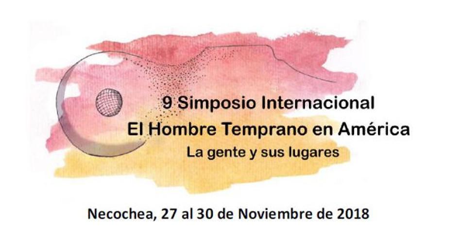 9 Simposio Internacional «El Hombre Temprano en América». La gente y sus lugares