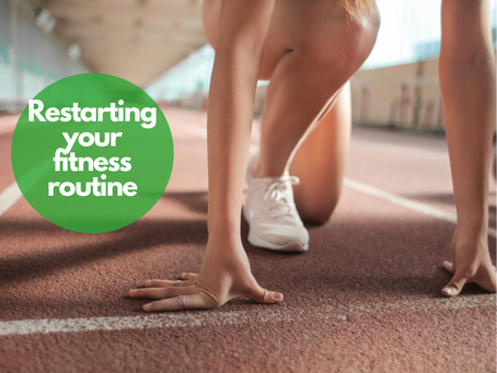 Restarting your fitness routine