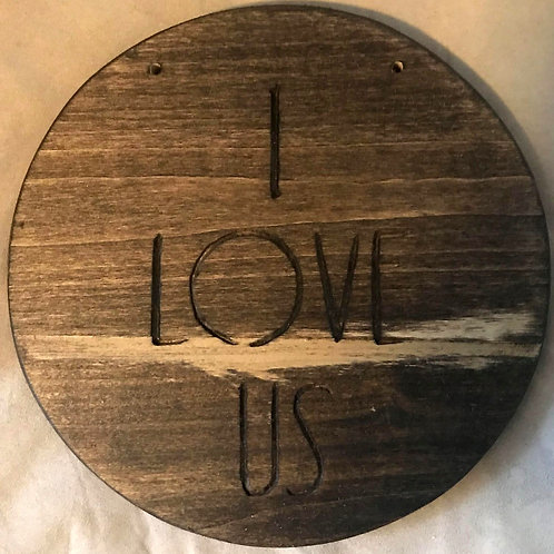 "Engraved ""I LOVE US"" Sign"