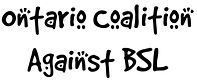Ontario Coalition Against BSL Logo.jpg