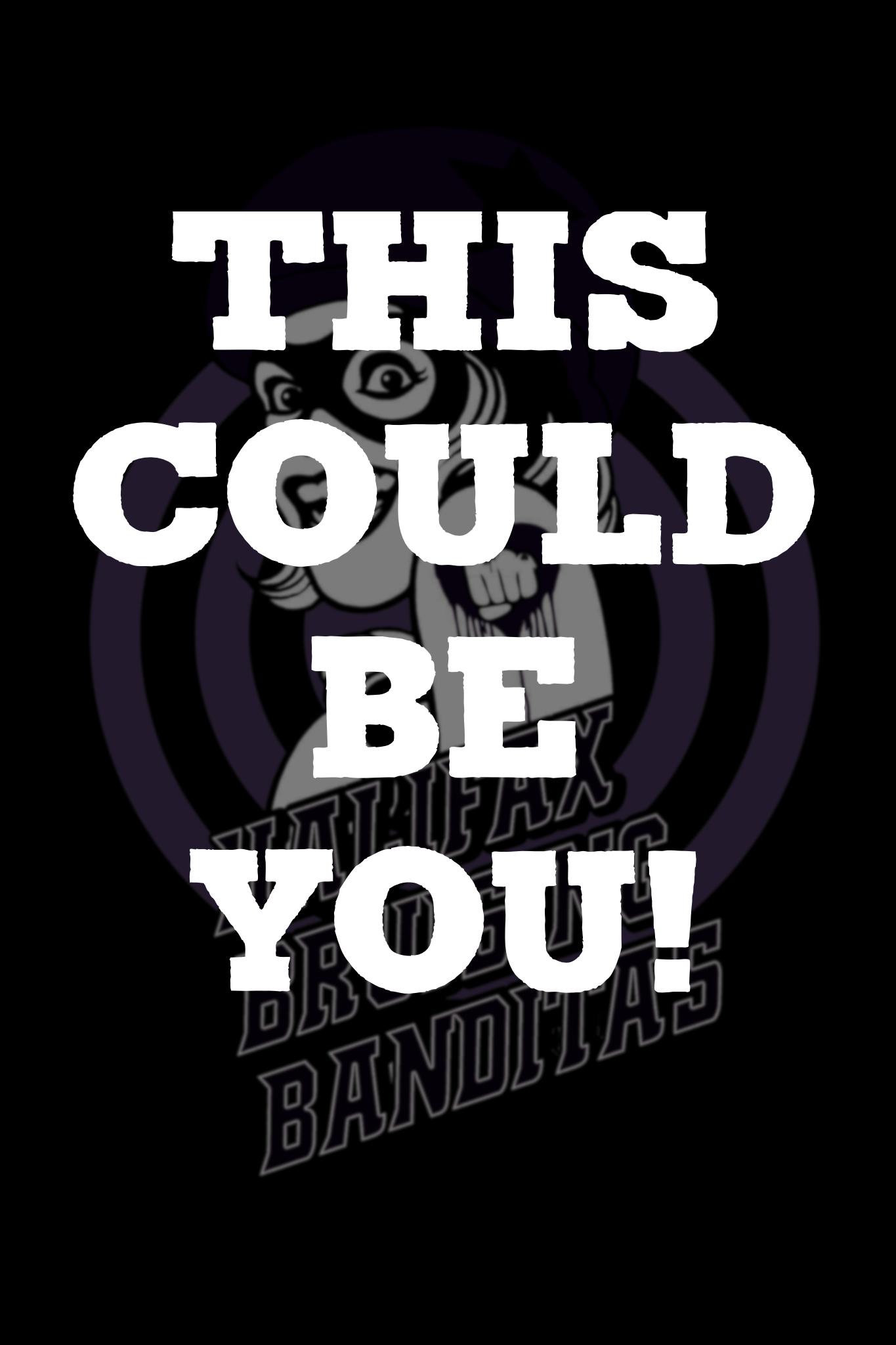 BE A BANDITA!