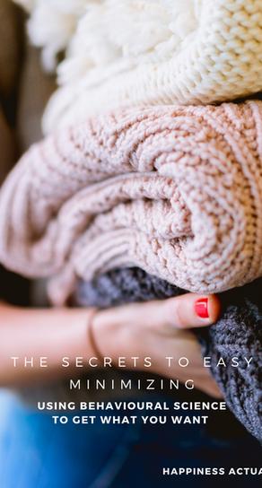 The Secrets to Easy Minimizing