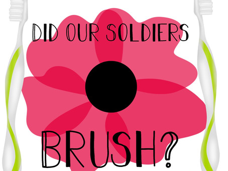 Did Our Soldiers Brush?