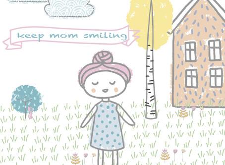 Keep Mom Smiling