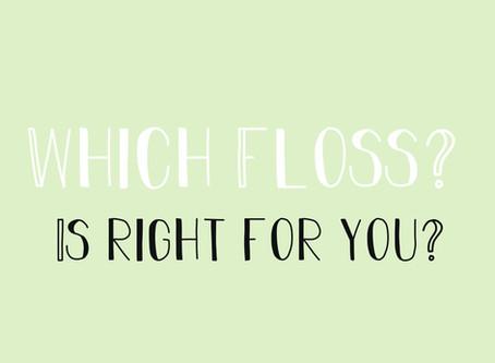 Choosing The Right Floss