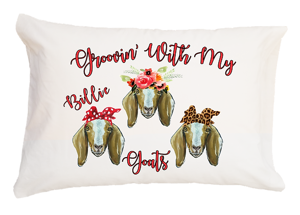 Groovin' with my Goats w/Custom Name Standard Pillowcase