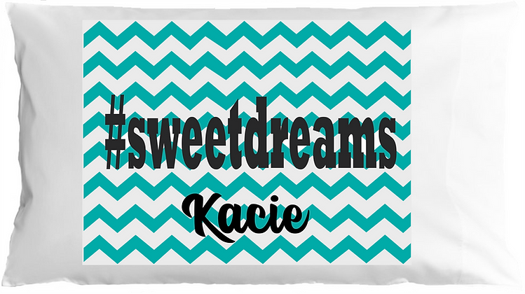 #sweetdreams w/Custom Name Standard Pillowcase