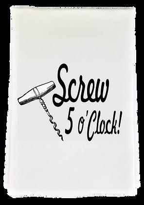 Screw 5' O Clock Tea Towel