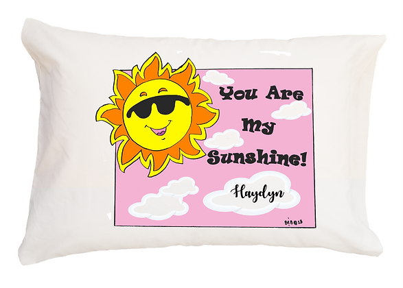 You Are My Sunshine w/Custom Name Standard Pillowcase