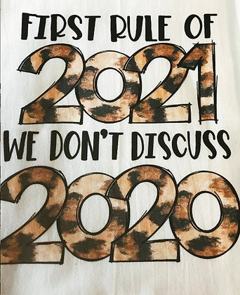 First Rule of 2020 Tea Towel