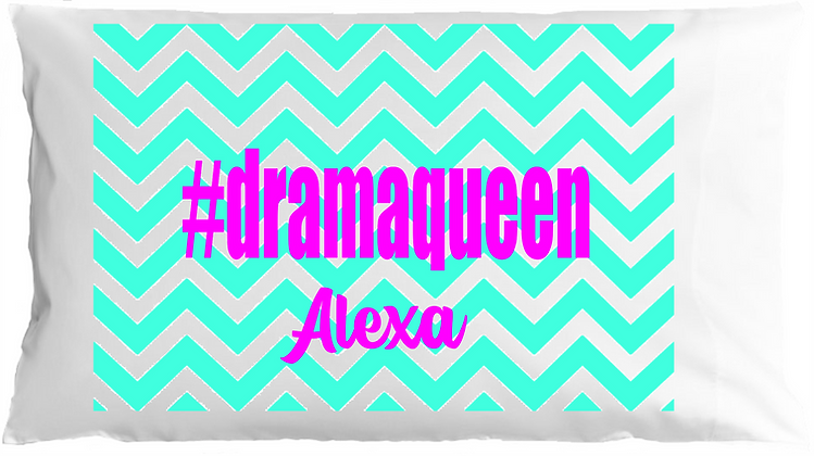 #dramaqueen w/Custom Name Standard Pillowcase