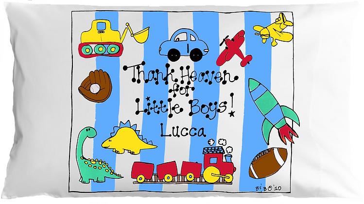 Thank Heaven For Little Boys w/Custom Name Standard Pillowcase