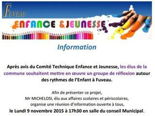 Lundi 9 novembre, Réunion autour des rythmes scolaires, à 17h30 en salle du conseil municipal. Ouver