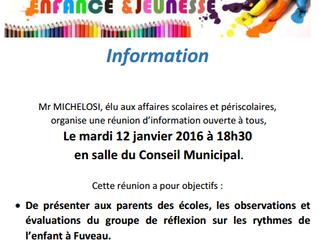 Mardi 12/01/16 - Réunion d'information sur les Rythmes scolaires en salle du Conseil