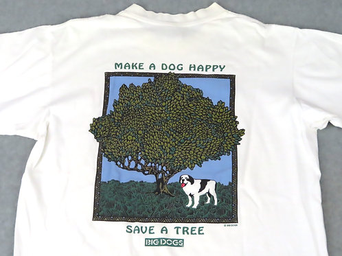 White Big Dogs tee- make a dog happy, save a tree