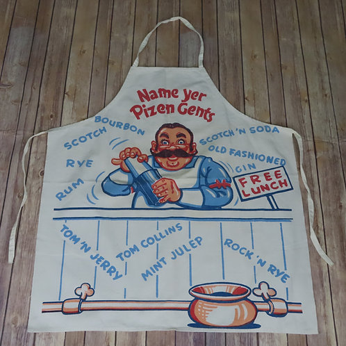 Vintage bartenders novelty apron with a man saying Name Yer Pizen Gents