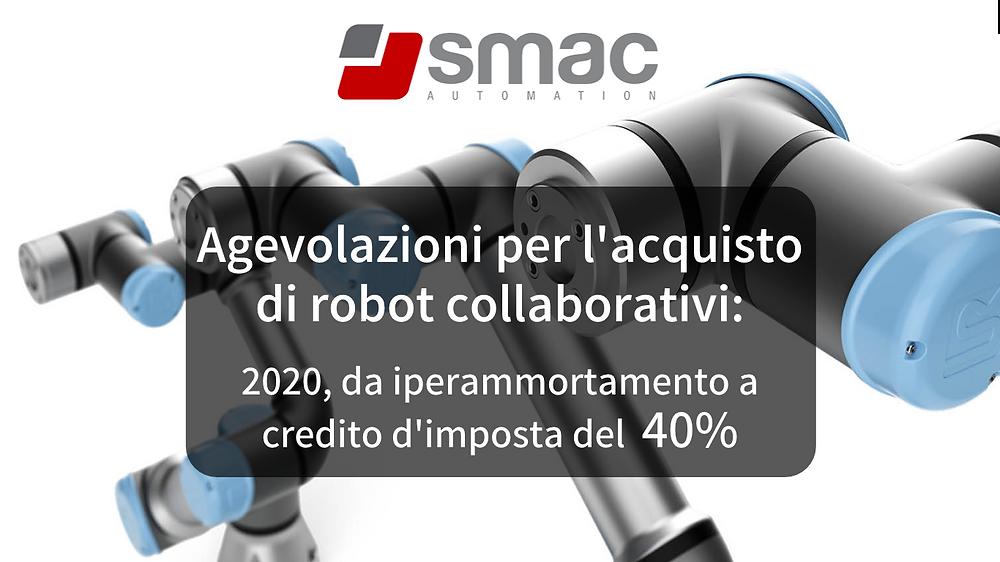 2020-da-iperammortamento-credito-dimposta-del-40-ecco-dettagli-delle-agevolazioni-per-lacquisto-di-robot-collaborativi