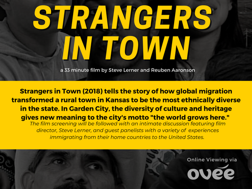 Strangers in Town - Giving Voice to the Lived Experience of Immigrating to America