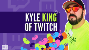 Kyle [King of Twitch]