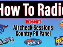 How to Radio: Aircheck Session // Country PD Panel