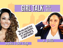 The Importance of Being Yourself with Sunni & the City [Girl Talk with J.Belle]