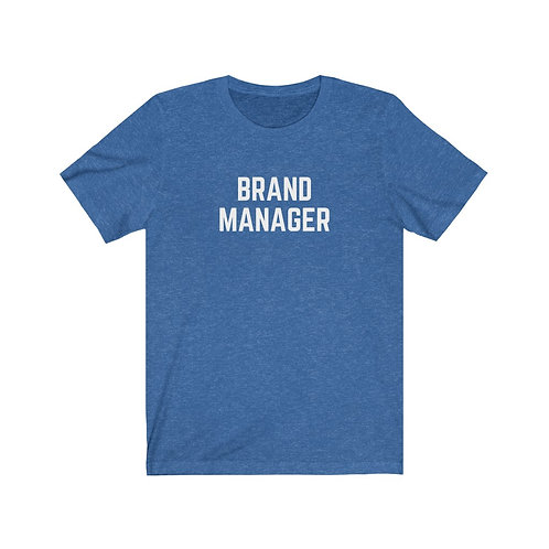 Brand Manager Unisex Tee