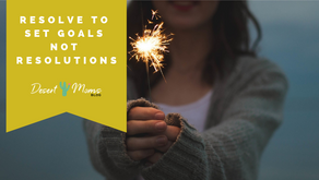 Resolve to Set Goals Not Resolutions