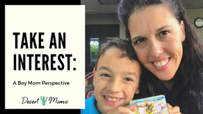 Take an Interest: A Boy Mom Perspective