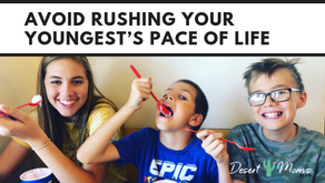 Avoid Rushing Your Youngest's Pace of Life