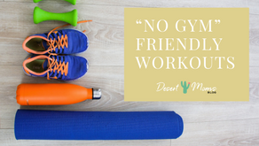 """No Gym"" Friendly Workouts - No Excuses!"