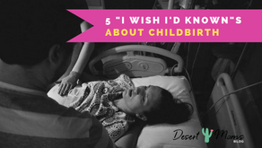 "5 ""I Wish I'd Known""s About Childbirth"
