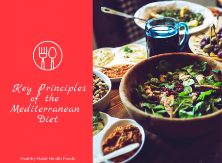 Key Principles of the Mediterranean Diet