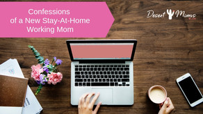 Confessions of a New Stay-At-Home Working Mom