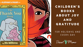 Children's Books About Joy and Gratitude, for Holidays and Every Day