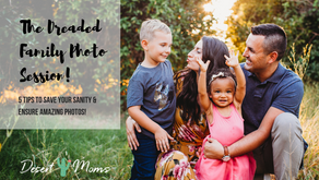 The Dreaded Family Photo Session: 5 Tips to Save Your Sanity
