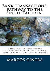 Bank Transactions: Pathway To The Single Tax Ideal