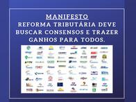Manifesto – Reforma Tributária deve buscar consensos e trazer ganhos para todos