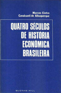 quatro séculos de história econômica brasileira
