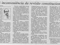 A inconveniência da revisão constitucional