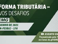Evento: Reforma tributária - Novos desafios