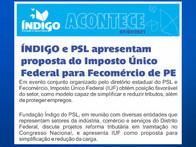 ÍNDIGO e PSL apresentam proposta do Imposto Único Federal para Fecomércio de PE