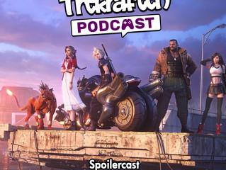 Spoilercast: Final Fantasy VII Remake