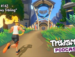 Avsnitt 167: Groovy Träning
