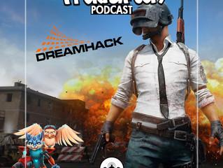 Avsnitt 97: DreamHack och Halvårsrapport