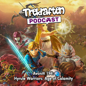 Avsnitt 194: Hyrule Warriors: Age of Calamity