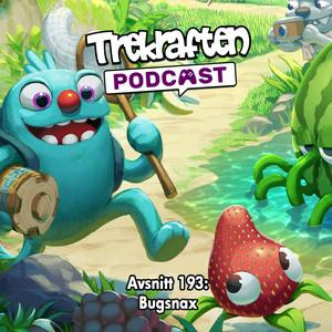 Avsnitt 193: Bugsnax