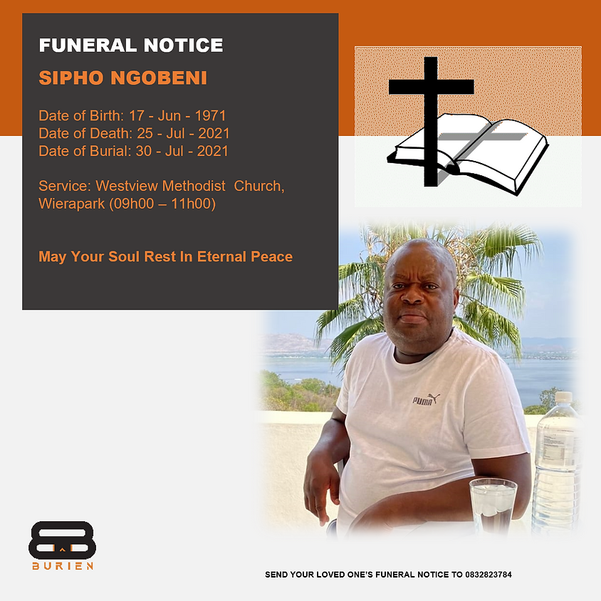 Funeral Notice Of The Late Sipho Ngobeni